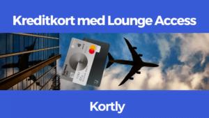 kreditkort med lounge access